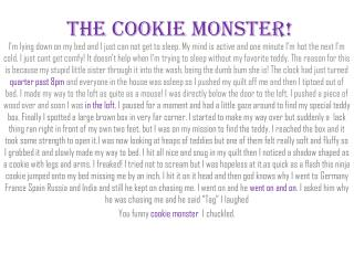 The  C ookie Monster!