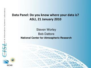 Data Panel: Do you know where your data is? ASLI, 21  January  2010
