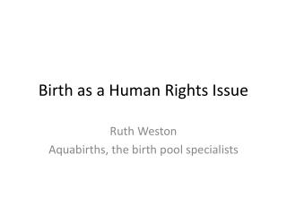 Birth as a Human Rights Issue