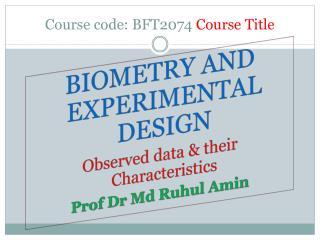 Course code: BFT2074  Course Title