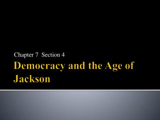 Democracy and the Age of Jackson