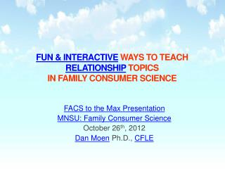 Fun  &  Interactive ways to teach relationship topics  in Family Consumer Science