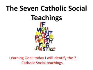 The Seven Catholic Social Teachings