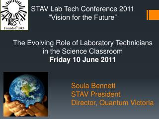 Soula Bennett STAV President Director, Quantum Victoria
