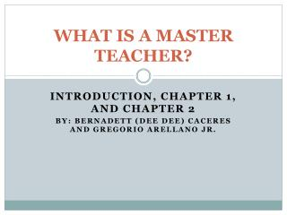 WHAT IS A MASTER TEACHER?