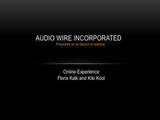 Audio Wire Incorporated