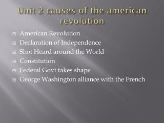 Unit 2 causes of the  american  revolution