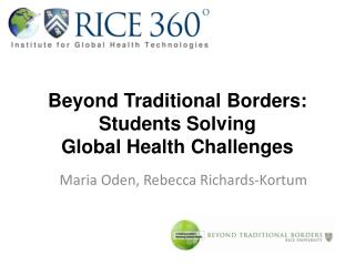 Beyond Traditional Borders: Students Solving Global Health Challenges