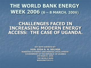 THE WORLD BANK ENERGY WEEK 2006 6   8 MARCH, 2006