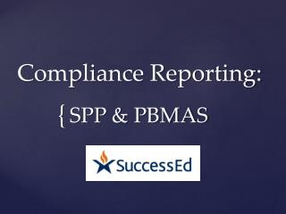 Compliance Reporting:
