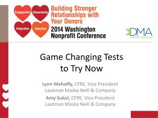 Game Changing Tests to Try Now