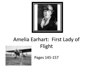 Amelia Earhart:  First Lady of Flight