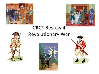 CRCT Review 4 Revolutionary War