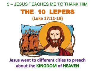 5 – JESUS TEACHES ME TO THANK HIM