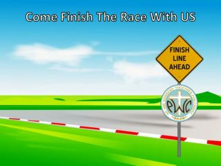 Come Finish The Race With US
