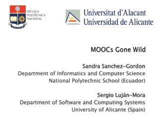 MOOCs Gone Wild
