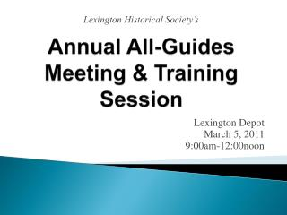 Annual All-Guides Meeting & Training Session