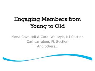 Engaging Members from Young to Old