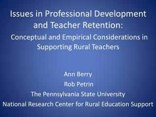 Ann Berry  Rob Petrin The Pennsylvania State University