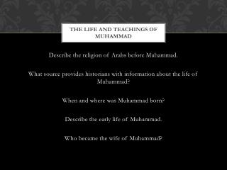 The Life and teachings of  muhammad