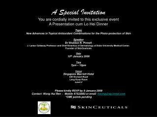 A Special Invitation  You are cordially invited to this exclusive event  A Presentation cum Lo Hei Dinner