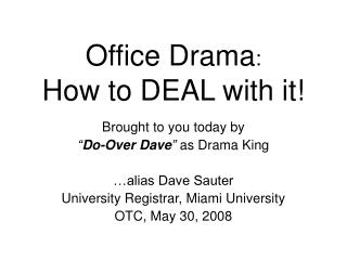Office Drama:  How to DEAL with it