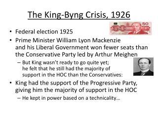 The King-Byng Crisis, 1926