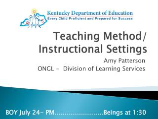 Teaching Method / Instructional  Settings