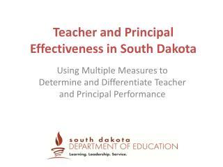 Teacher and Principal Effectiveness in South Dakota