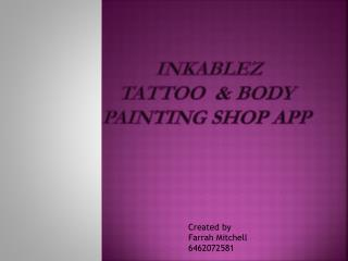 Inkablez Tattoo   & Body painting Shop  App