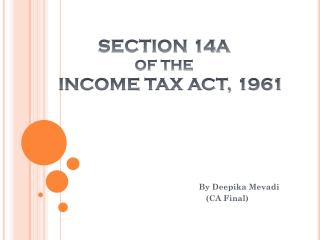 SECTION 14A  OF THE       INCOME TAX ACT, 1961