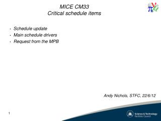 MICE  CM33 Critical schedule items