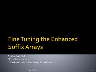 Fine Tuning the Enhanced Suffix Arrays