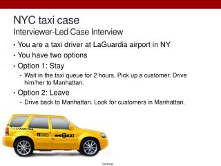 NYC taxi case Interviewer- L ed Case Interview