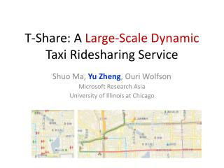T-Share: A  Large-Scale Dynamic  Taxi Ridesharing Service