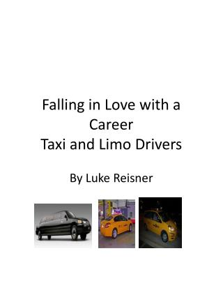 Falling in Love with a  Career Taxi and Limo Drivers