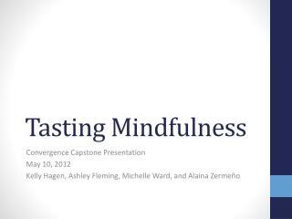 Tasting Mindfulness