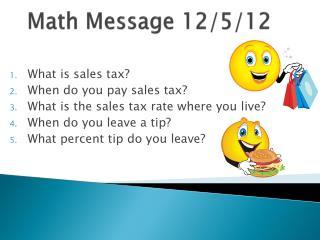 Math Message 12/5/12