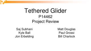 Tethered Glider P14462 Project Review