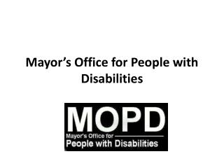 Mayor's Office for People with Disabilities
