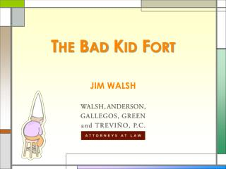 The Bad Kid Fort