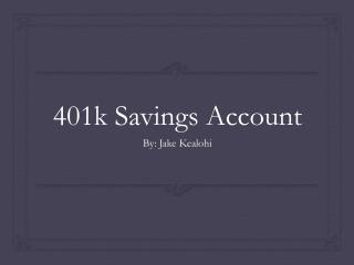 401k Savings Account