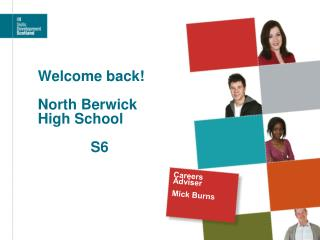 Welcome back! North Berwick  High School              S6