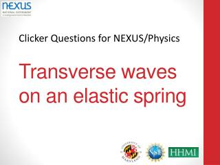 Transverse waves on an elastic spring