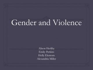 Gender and Violence