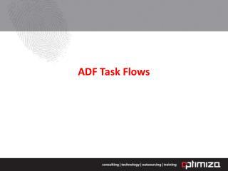 ADF Task Flows
