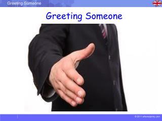 Greeting Someone
