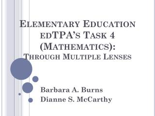 Elementary Education  edTPA's  Task 4 (Mathematics): Through Multiple Lenses