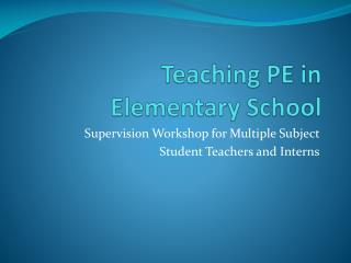 Teaching PE in  Elementary School