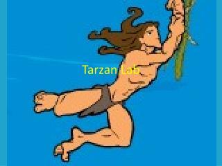 Tarzan Lab